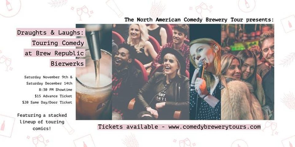 Draughts & Laughs: Touring Comedy at Brew Republic